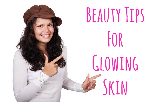 beauty tips for glowing skin 1