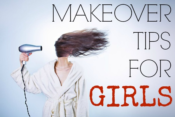 makeover tips for girls