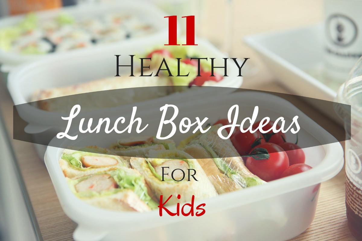 11 healthy lunch box ideas for kids she